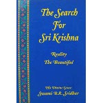 The Search for Sri Krishna: Reality the Beautiful